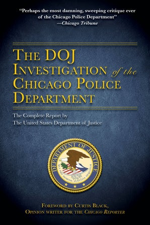 The DOJ Investigation of the Chicago Police Department book image