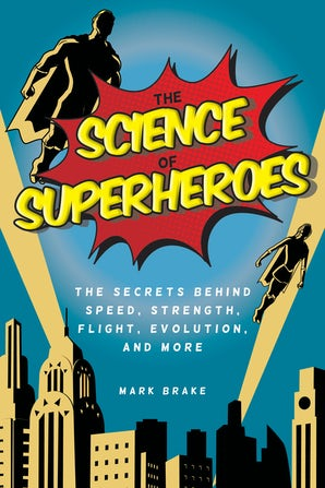 The Science of Superheroes book image