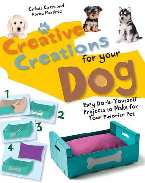 Creative Creations for Your Dog book image