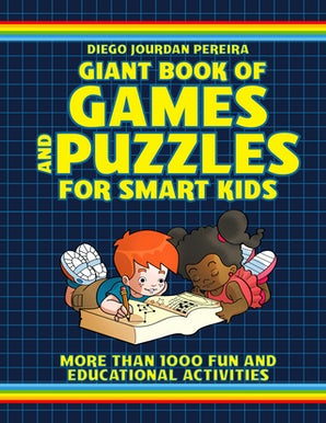 Giant Book of Games and Puzzles for Smart Kids