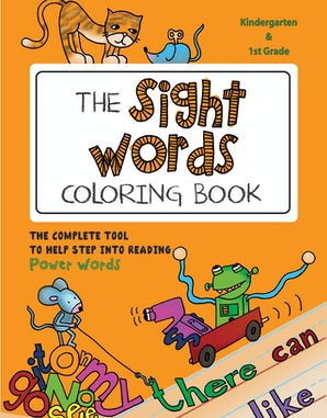 The Sight Words Coloring Book