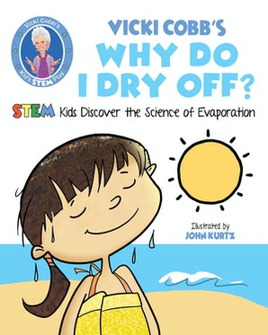 Vicki Cobb's Why Do I Dry Off? book image