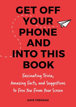 Get Off Your Phone and Into This Book