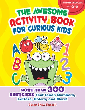 The Awesome Activity Book for Curious Kids