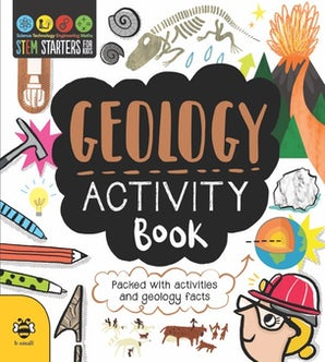 STEM Starters for Kids Geology Activity Book book image