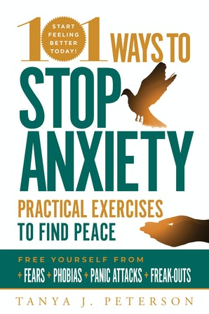 101 Ways to Stop Anxiety