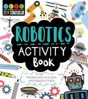 STEM Starters for Kids Robotics Activity Book book image