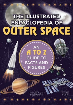 The Illustrated Encyclopedia of Outer Space book image