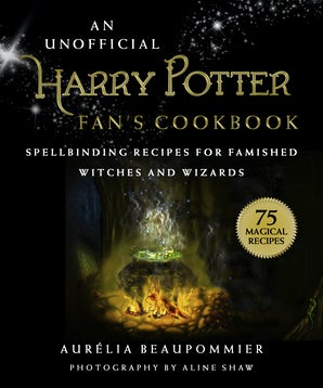 An Unofficial Harry Potter Fan's Cookbook book image