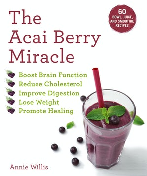 The Acai Berry Miracle book image