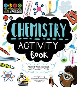 STEM Starters for Kids Chemistry Activity Book
