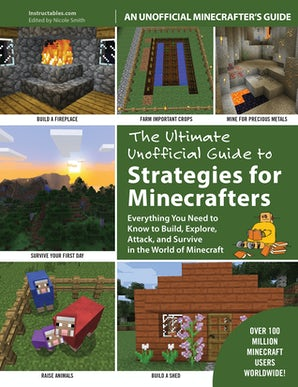 The Ultimate Unofficial Guide to Strategies for Minecrafters book image