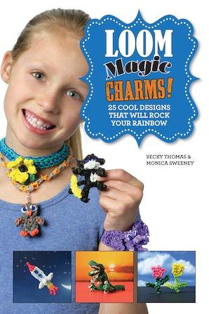 Loom Magic Charms! book image