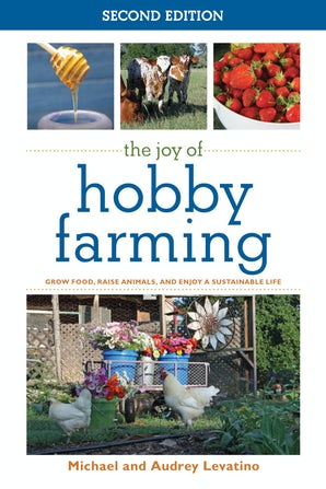 The Joy of Hobby Farming book image