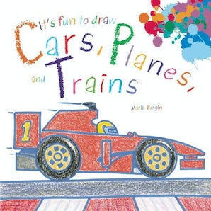 It's Fun to Draw Cars, Planes, and Trains book image