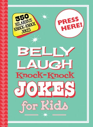 Belly Laugh Knock-Knock Jokes for Kids book image