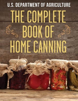 The Complete Book of Home Canning book image