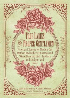 True Ladies and Proper Gentlemen book image
