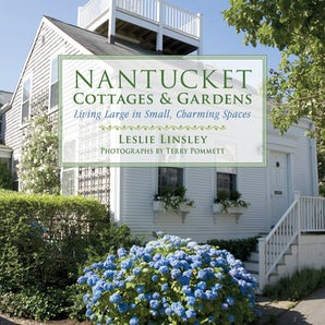 Nantucket Cottages and Gardens book image