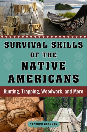 Survival Skills of the Native Americans book image