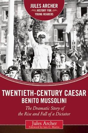 Twentieth-Century Caesar: Benito Mussolini book image