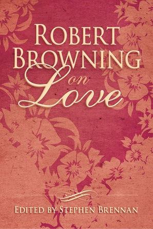 Robert Browning on Love book image