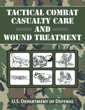 Tactical Combat Casualty Care and Wound Treatment book image