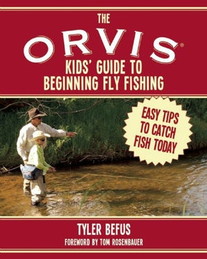 The ORVIS Kids' Guide to Beginning Fly Fishing book image
