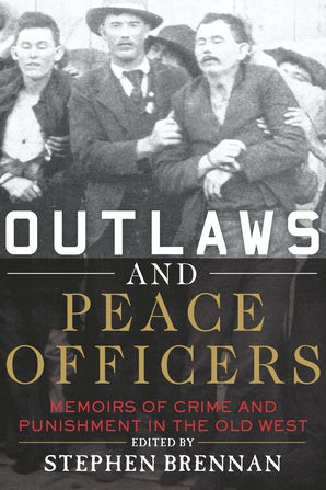 Outlaws and Peace Officers book image