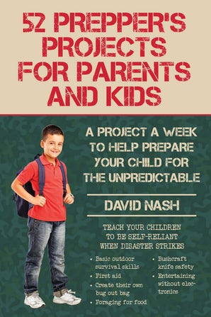 52 Prepper's Projects for Parents and Kids book image