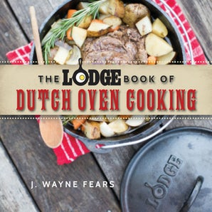 The Lodge Book of Dutch Oven Cooking book image