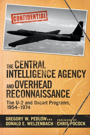 The Central Intelligence Agency and Overhead Reconnaissance