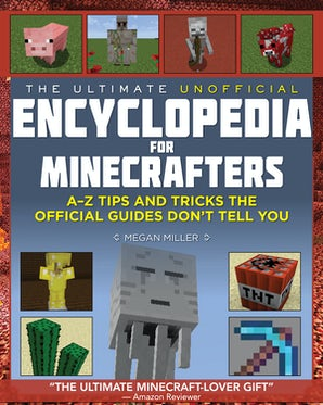 The Ultimate Unofficial Encyclopedia for Minecrafters book image