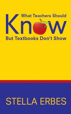 What Teachers Should Know But Textbooks Don