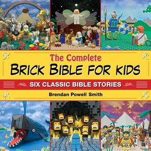 The Complete Brick Bible for Kids book image