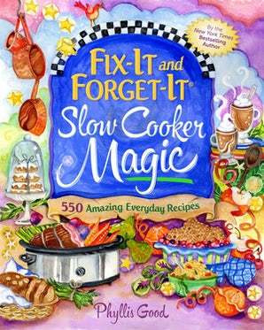 Fix-It and Forget-It Slow Cooker Magic book image