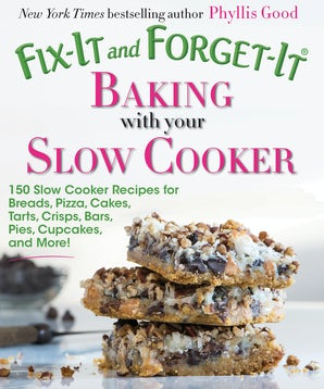 Fix-It and Forget-It Baking with Your Slow Cooker book image