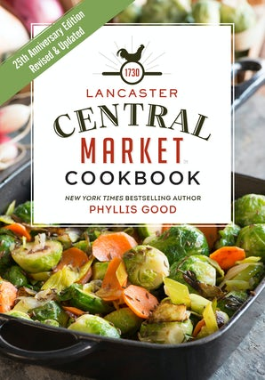 Lancaster Central Market Cookbook book image