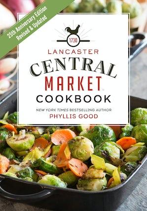 Lancaster Central Market Cookbook book image