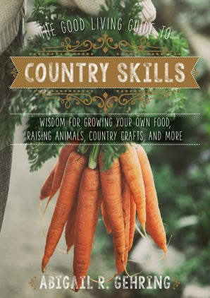 The Good Living Guide to Country Skills book image
