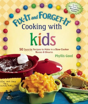 Fix-It and Forget-It Cooking with Kids book image