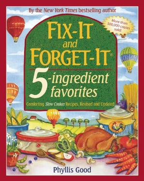 Fix-It and Forget-It 5-Ingredient Favorites book image