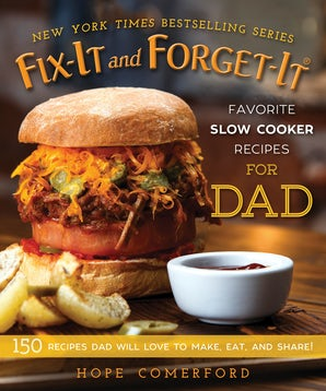 Fix-It and Forget-It Favorite Slow Cooker Recipes for Dad book image