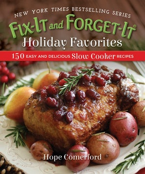 Fix-It and Forget-It Holiday Favorites book image