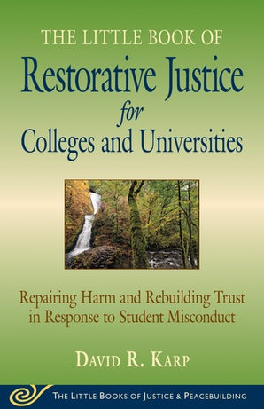 Little Book of Restorative Justice for Colleges & Universities book image