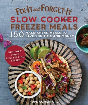 Fix-It and Forget-It Slow Cooker Freezer Meals book image
