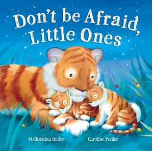 Don't Be Afraid Little Ones book image