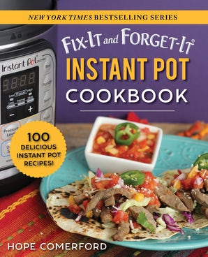 Fix-It and Forget-It Instant Pot Cookbook book image