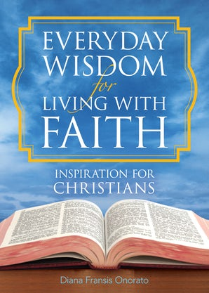 Everyday Wisdom for Living with Faith book image