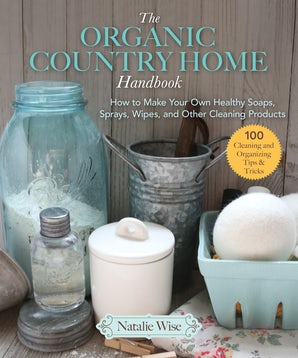 The Organic Country Home Handbook book image